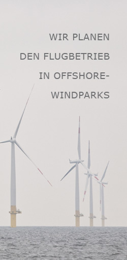 Wir planen den Flugbetrieb in Offshore-Windparks